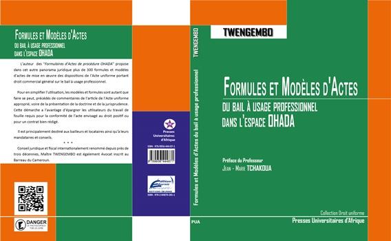 Couverture: Formules et Modèles d'Actes du bail à usage professionnel OHADA