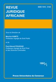 Revue Juridique Africaine 1991/1