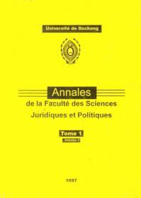 Annales de la Faculté de Sciences Juridiques et Politiques Tome 1, Vol 1