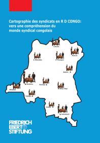 Cartographie des Syndicats en RD Congo : Vers une compréhension du monde syndical congolais