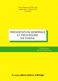 Présentation Générale et Procédure en OHADA