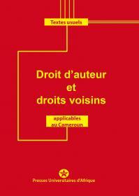 Couverture Droit d'auteur et Droits voisins applicables au Cameroun