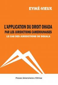 Couverture: L'application du droit OHADA par les jurudictions camerounaises
