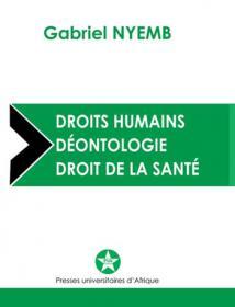 Couverture : Droits humains, Déontologie, Droit de la santé
