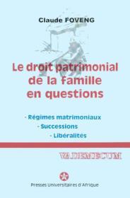Le droit patrimonial de la famille en questions