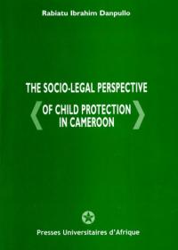 Cover : The socio-legal perspective of child protection in Cameroon