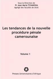 Couverture : Les tendances de la nouvelle procédure pénale camerounaise