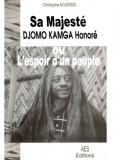 Couverture : Sa majesté Djomo Kamga Honoré